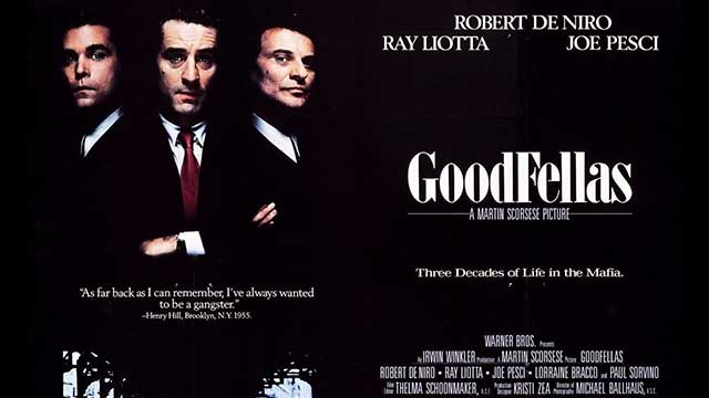 Goodfellas – 1990
