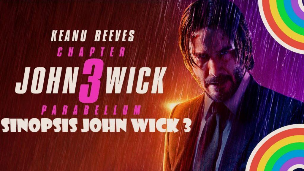 Sinopsis John Wick 3