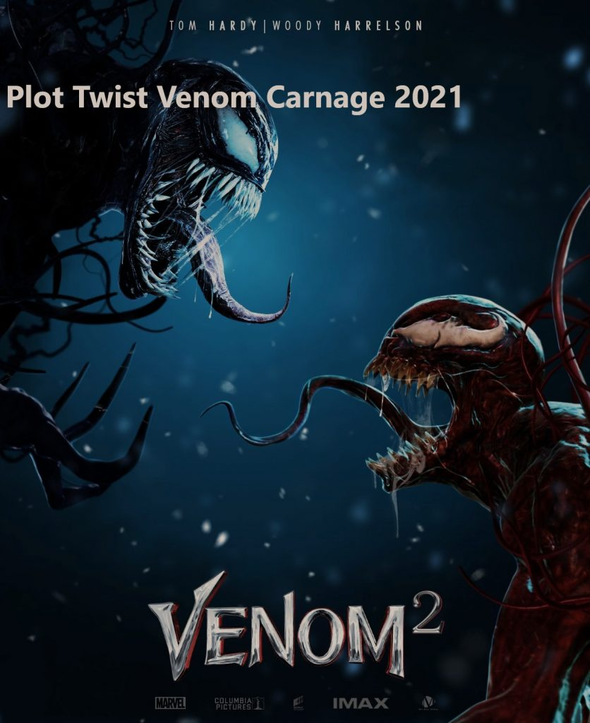 Plot Twist Venom Carnage 2021