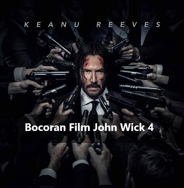 Bocoran Film John Wick 4